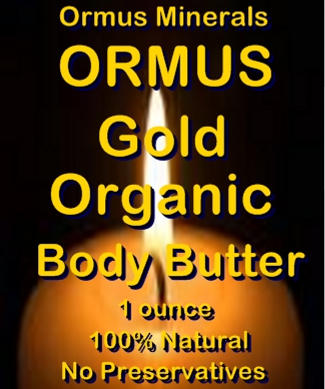 Ormus Minerals -Ormus Gold Organic Body Butter